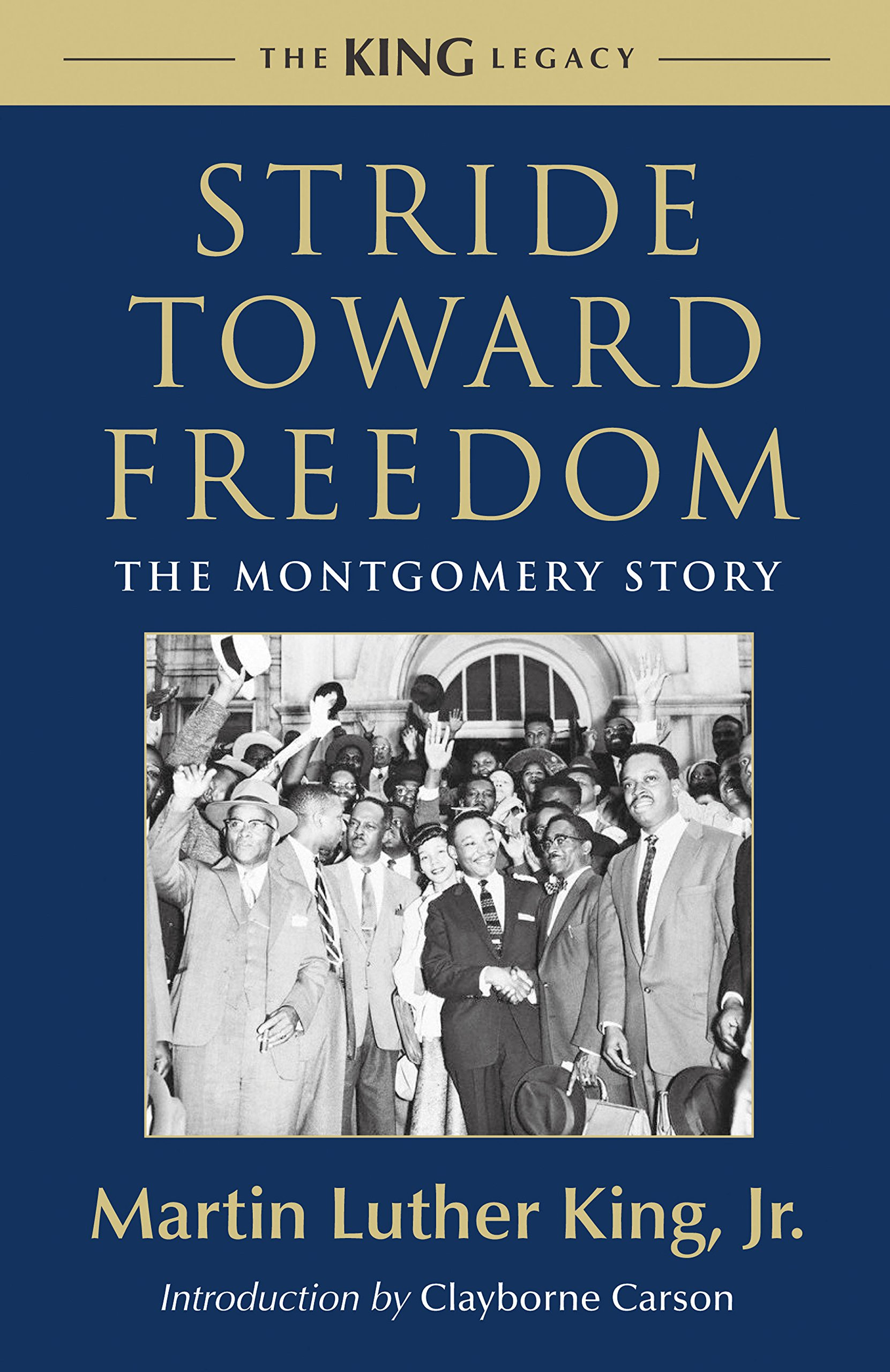 Stride toward freedom the montgomery story king legacy martin stride toward freedom the montgomery story king legacy martin luther king clayborne carson 9780807000694 amazon books fandeluxe Images