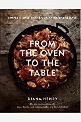 From the Oven to the Table Hardcover