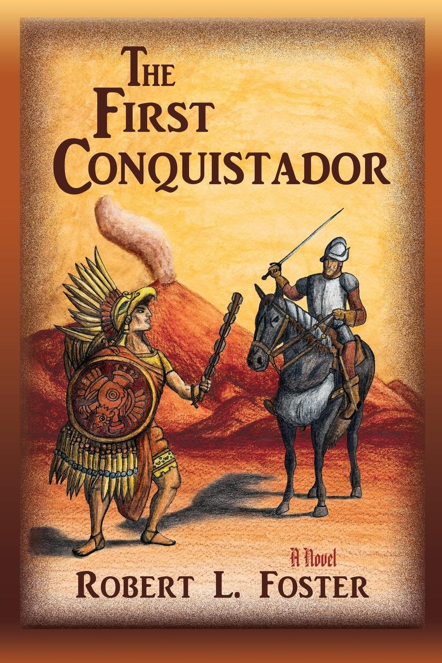 Download The First Conquistador ebook