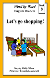 Let's go shopping! (Word by Word graded readers, Book 8)