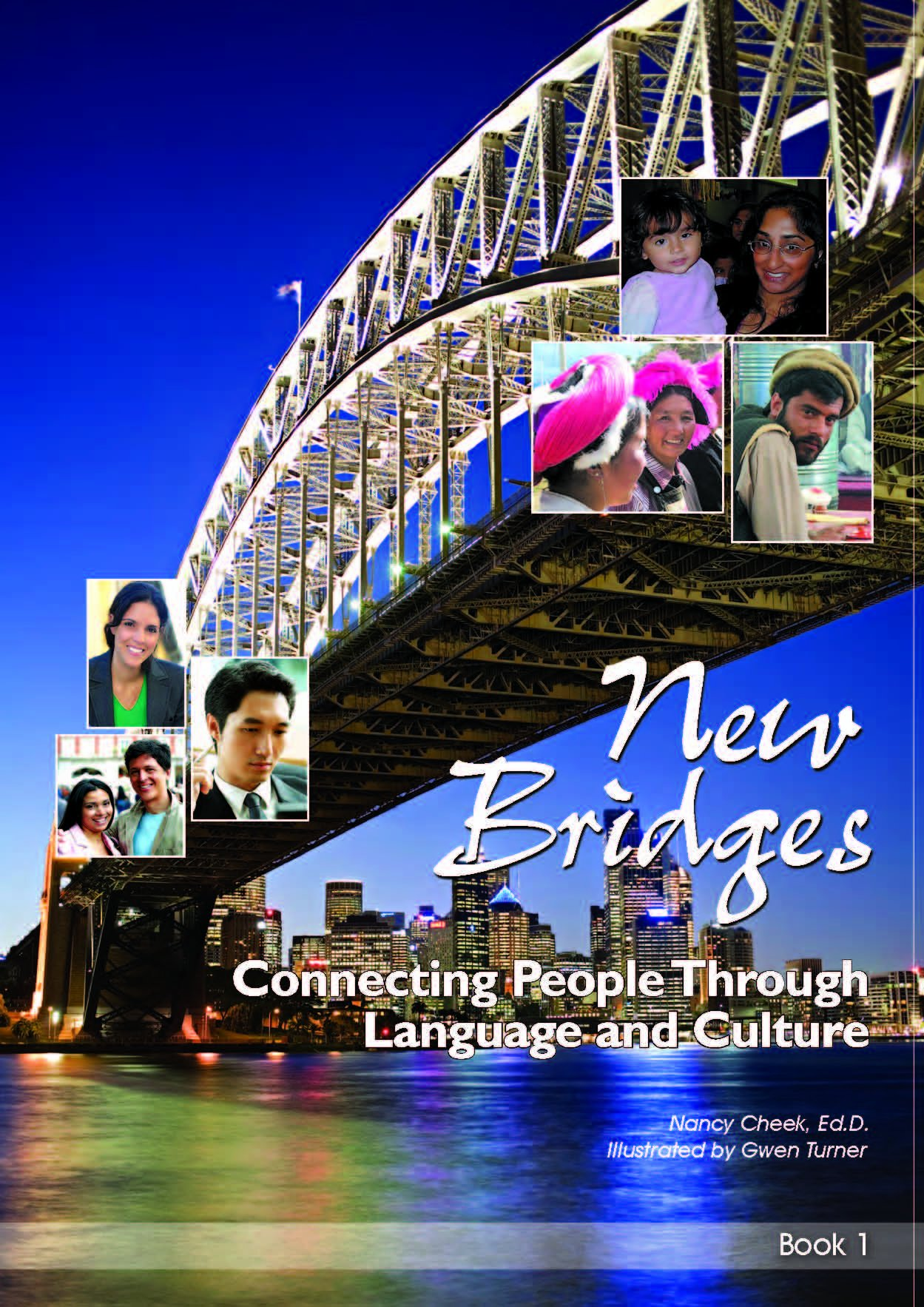Download New Bridges, Book 1: Connecting People through Language and Culture PDF