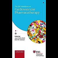 The ESC Handbook on Cardiovascular Pharmacotherapy (The European Society of Cardiology Series) (English Edition)
