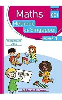 maths ce1, méthode de singapour, fichier 1 : programmes 2016 - broché