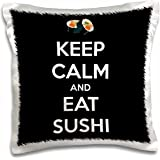 3dRose Keep calm and eat sushi. Black. - Pillow Case, 16 by 16-inch (pc_173313_1)