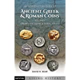 An Introductory Guide to Ancient Greek and Roman Coins. Volume 1: Greek Civic Coins and Tribal Issues (Spink Living History)