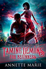 Taming Demons for Beginners (The Guild Codex: Demonized Book 1) Kindle Edition