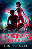 Taming Demons for Beginners (The Guild Codex: Demonized Book 1) (English Edition)