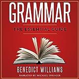 Grammar: The Essential Guide