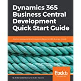 Dynamics 365 Business Central Development Quick Start Guide: Modern development techniques for Dynamics 365 Business Central