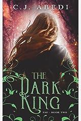 The Dark King: Fae - Book 2