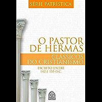 O PASTOR DE HERMAS