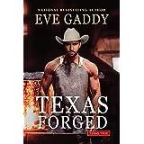 Texas Forged (Texas True Book 1)
