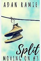 Split: A Lesfic Drama (Moving On Book 3) Kindle Edition