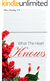 What The Heart Knows (Stars Landing Book 4)