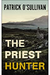 The Priest Hunter Kindle Edition