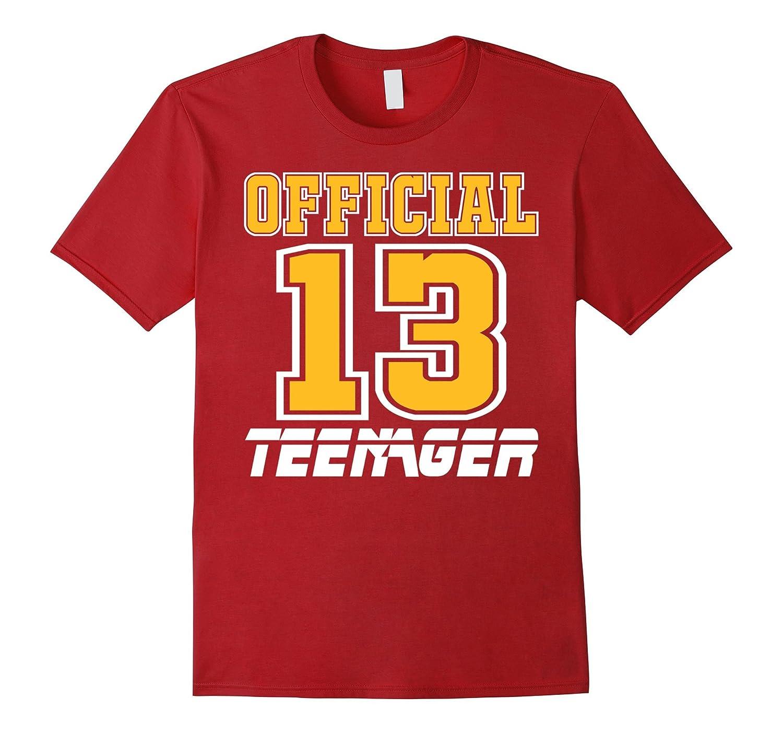 Official Teenager Tshirt Funny 13th Birthday Girls Thirteen-FL
