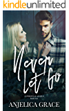 Never Let Go (Cowboys & Angels Book 2)