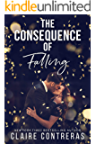 The Consequence of Falling: A Standalone Enemies-to-Lovers Office Romance