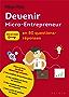 Devenir micro-entrepreneur: En 80 questions-réponses