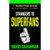 Strangers To Superfans: A Marketing Guide To The Readers' Journey (Let's Get Publishing Book 2)