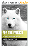 For The Fairest: A DarkRealms Tale (The Dark Realms Universe Book 1) (English Edition)