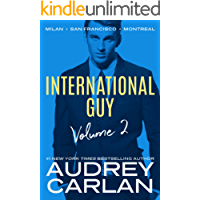 International Guy: Milan, San Francisco, Montreal (International Guy Volumes Book 2) (English Edition)