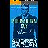 International Guy: Milan, San Francisco, Montreal (International Guy Volumes Book 2)