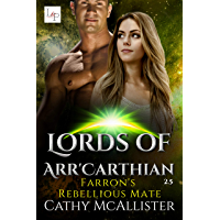 Farron's Rebellious Mate (Lords of Arr'Carthian 2,5) (German Edition)