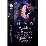 The Bear's Wedding Date (Alaskan Bears Book 2)