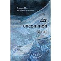 The Uncommon Tarot: A Contemporary Reimagining of an Ancient Oracle