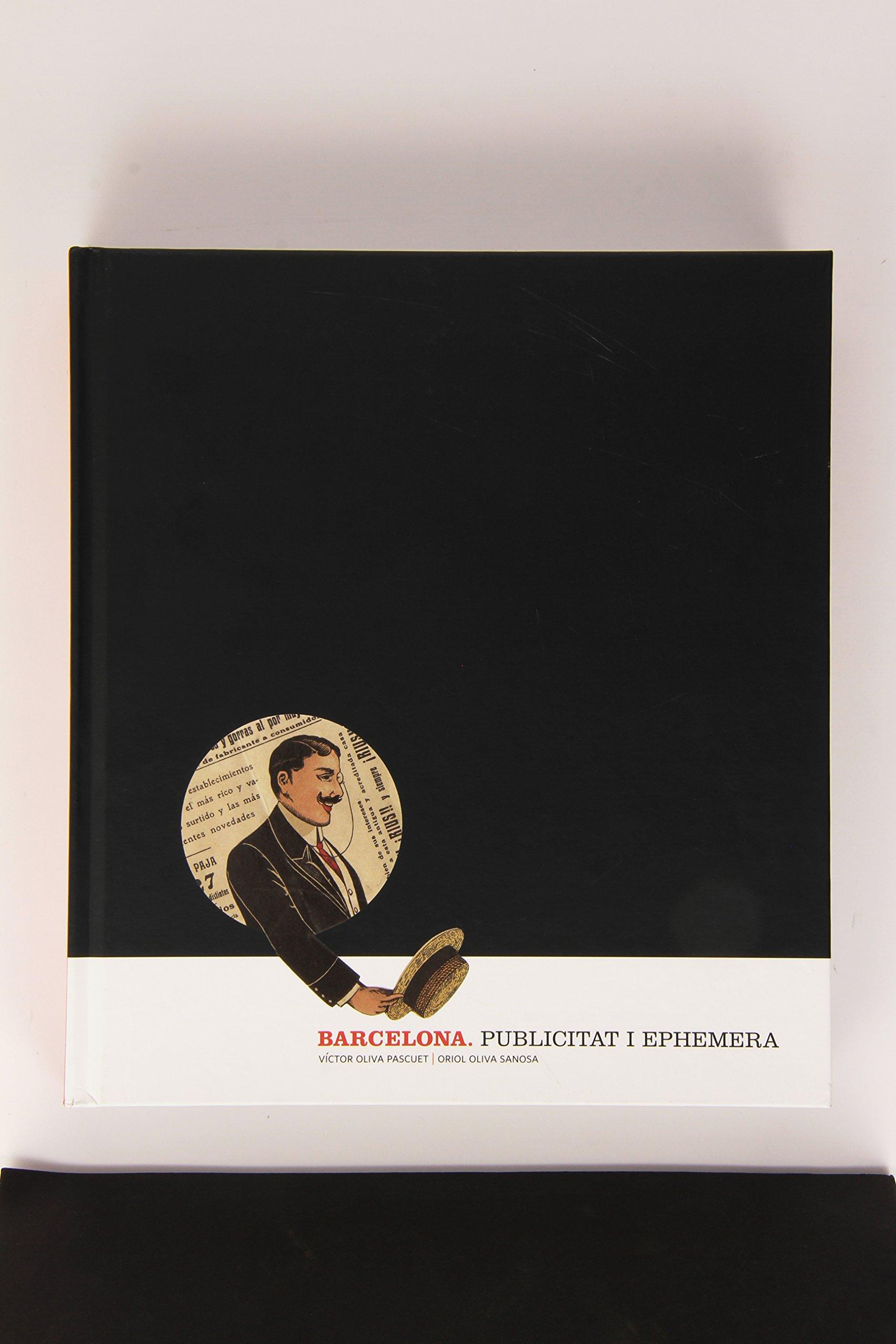 Barcelona. Publicitat i Ephemera. 1850-1950 (Catalan) Hardcover – October 1, 2015