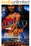 Dreeco and Deja: A Standalone Novel