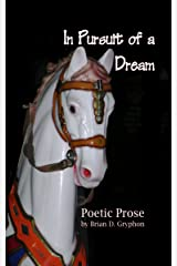 In Pursuit of a Dream Kindle Edition
