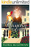 Playing With Fire (A Carrie and Keith Mystery Book 3)