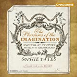 Pleasures Of The Imagination [Sophie Yates] [CHANDOS; CHAN 0814]