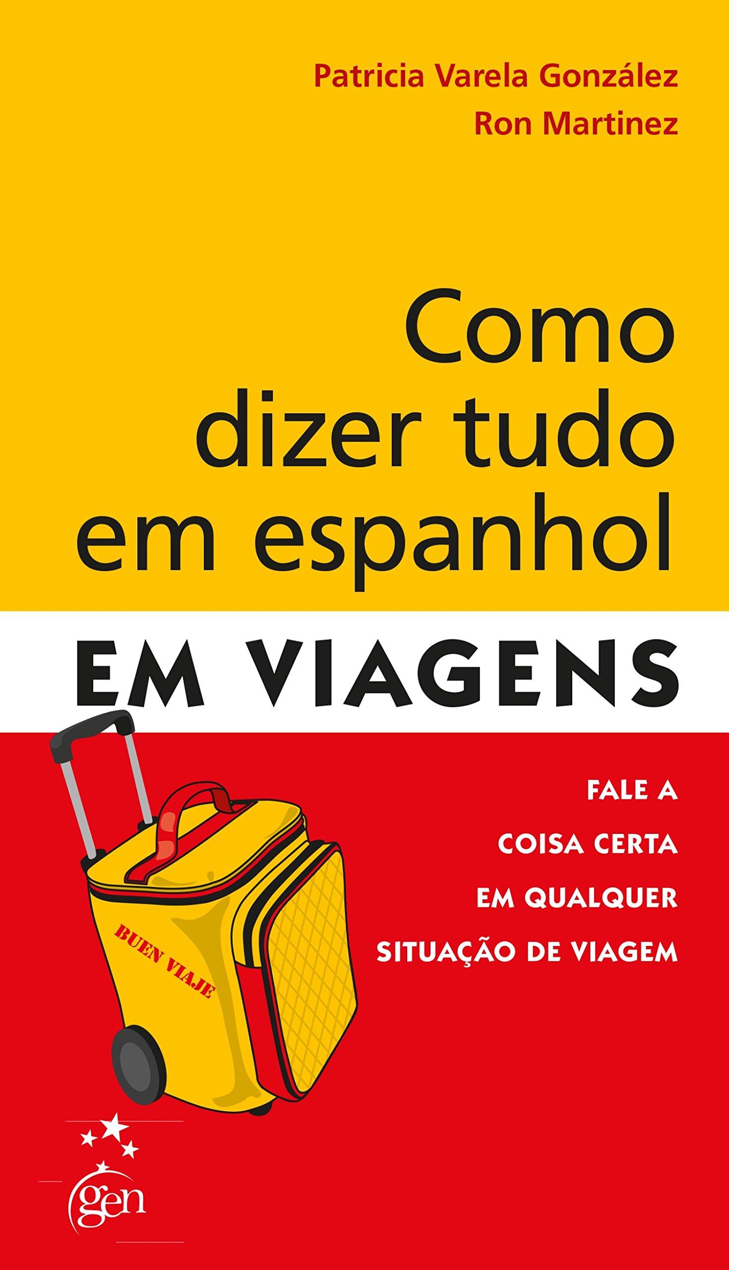 Como Dizer Tudo em Espanhol em Viagens Em Portuguese do ...