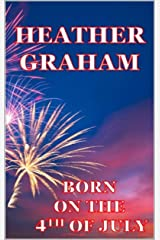 Born on the 4th of July Kindle Edition
