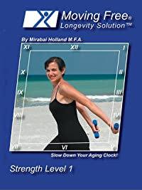 Moving Free Longevity Solution by Mirabai Holland Strength Level 1