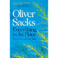 Everything in Its Place: First Loves and Last Tales (English Edition)
