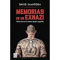Memorias de un exnazi: Veinte años en la extrema derecha española (Sine Qua Non)