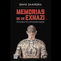 Memorias de un exnazi: Veinte años en la extrema derecha española