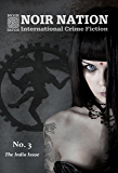 Noir Nation: International Crime Fiction No. 3