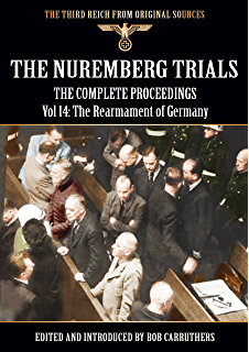 the nuremberg trials the complete proceedings vol 8 crimes against humanity the third reich from original sources
