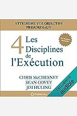 Les 4 Disciplines de l'Exécution: Atteindre vos objectifs primordiaux Audible Audiobook