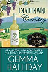 Death in Wine Country (Wine & Dine Mysteries Book 5) Kindle Edition