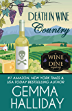 Death in Wine Country (Wine & Dine Mysteries Book 5)