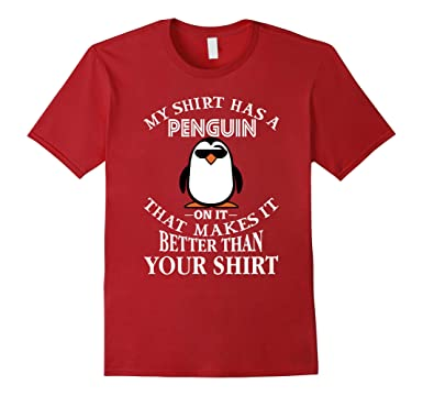 cee8925c68 Mens Funny Penguin on Shirt Makes It Better Than Your Shirt 2XL Cranberry