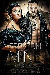 Freedom Mine: Dystopian Sci Fi Romance (Mine to Protect Book 1) Kindle Edition