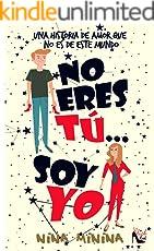 No eres tú... Soy yo: Una historia de amor que no es de este mundo