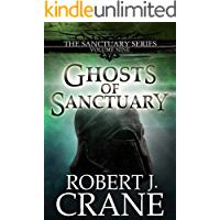 Ghosts of Sanctuary (The Sanctuary Series Book 9) (English Edition)
